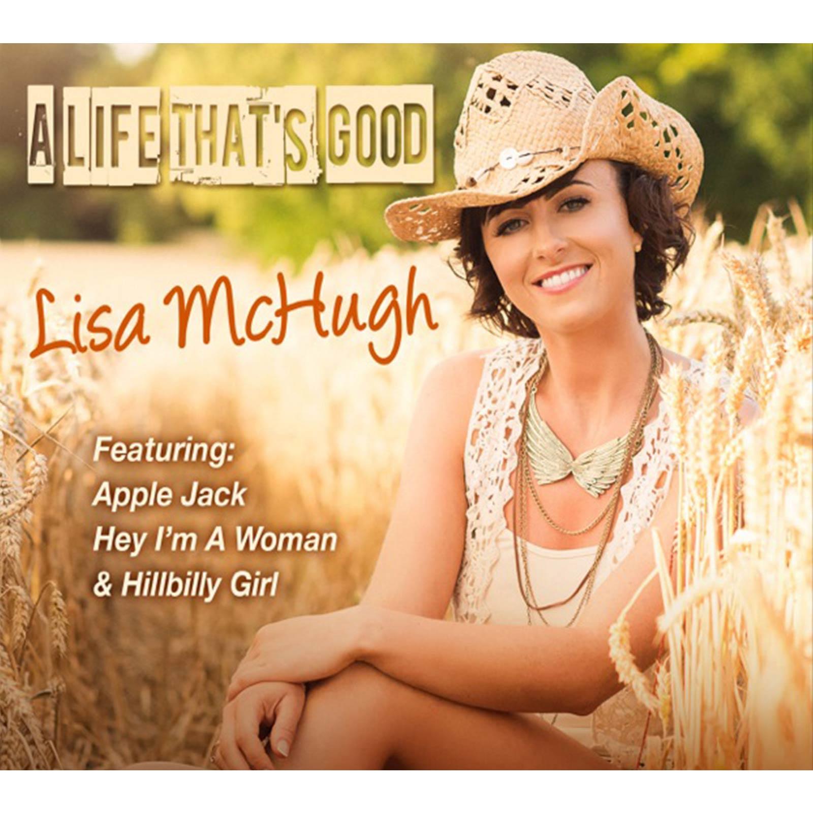 Lisa McHugh - A Life That's Good - CD